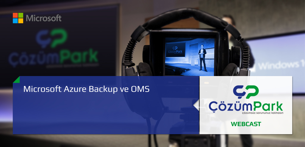 Microsoft Azure Backup ve OMS