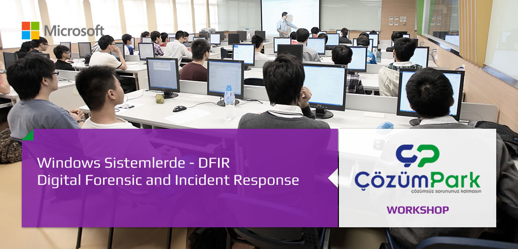 Windows Sistemlerde Digital Forensic and Incident Response