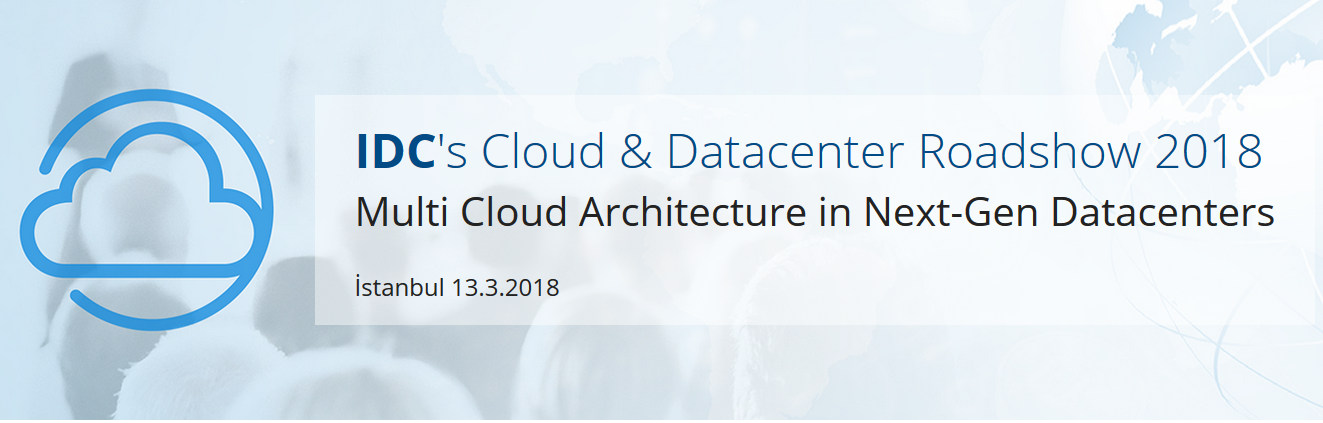 IDC's Cloud & Datacenter Roadshow 2018