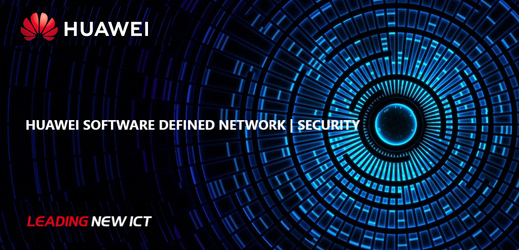 Huawei Software Defined Network | Security