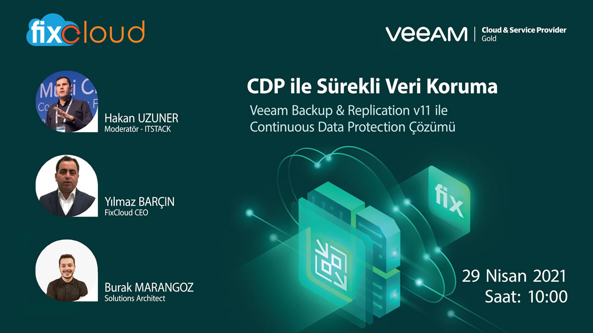 Veeam v11: Continuous Data Protection CDP ile Sürekli Veri Koruma