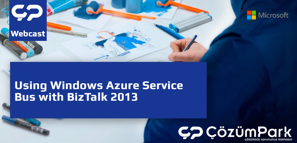 Using Windows Azure Service Bus with BizTalk 2013