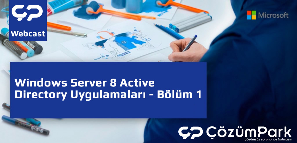 Windows Server 8 Active Directory Uygulamaları - Bölüm 1